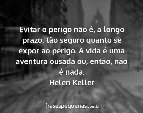 Helen Keller Frases E Pensamentos