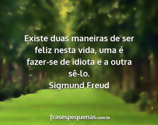 Sigmund Freud Frases E Pensamentos