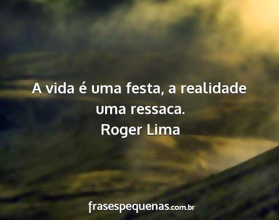 A Vida é Uma Festa A Realidade Uma Ressaca