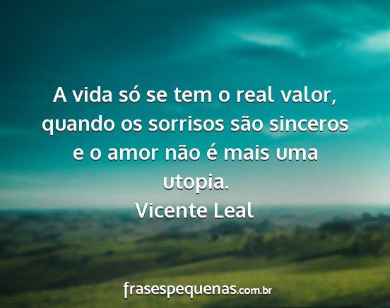 Só Se Dá Valor Quando Se Perde: A Vida Só Se Tem O Real Valor, Quando Os