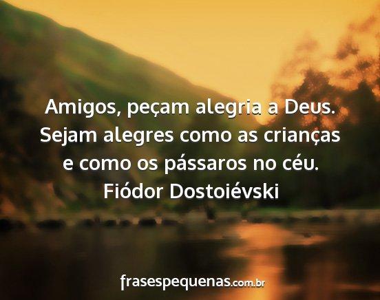 Fiódor Dostoiévski Frases E Pensamentos