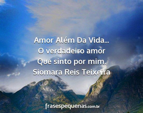 Amor Além Da Vida O Verdadeiro Amor Que Sinto