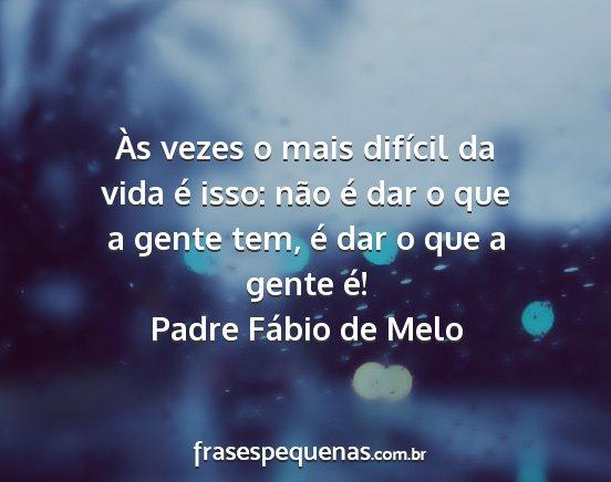 Apenas Mais Uma De Amor Padre Fabio De Melo