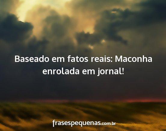 Frases De Maconha