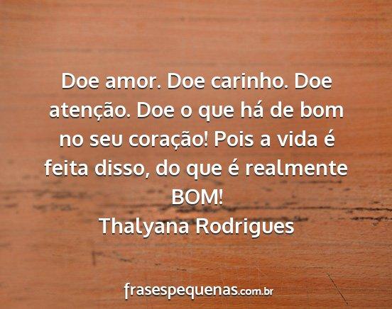 Doe Amor Doe Carinho Doe Atencao Doe O Que