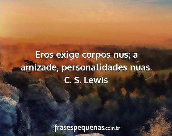C S Lewis Frases E Pensamentos