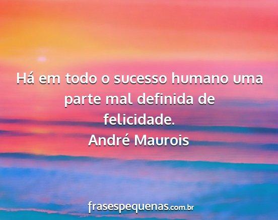 André Maurois Frases E Pensamentos