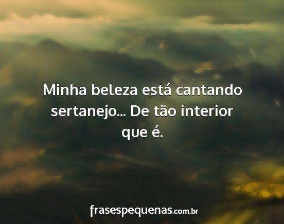 Frases De Sertanejo
