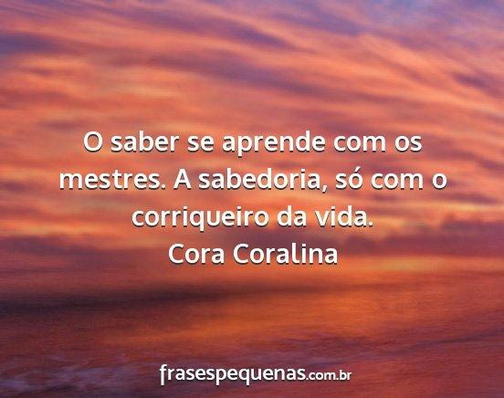 Cora Coralina Frases E Pensamentos