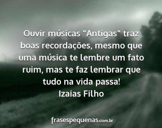 Ouvir Músicas Antigas Traz Boas Recordações