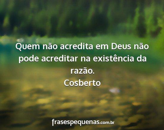 Quem Não Acredita Em Deus Não Pode Acreditar Na