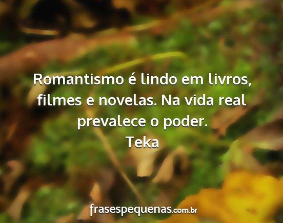 Romantismo é Lindo Em Livros Filmes E Novelas