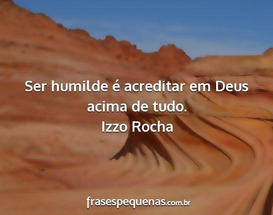 Ser Humilde é Acreditar Em Deus Acima De Tudo