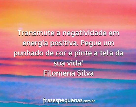 Transmute A Negatividade Em Energia Positiva