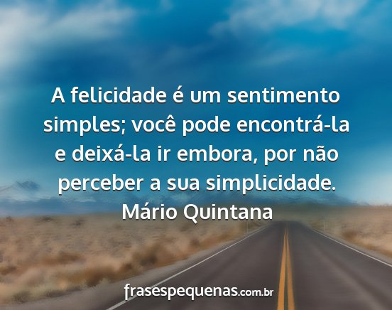 Boa Noite Mario Quintana: Frases E Pensamentos