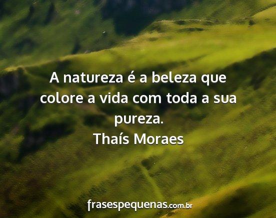 A Natureza é A Beleza Que Colore A Vida Com Toda